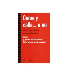 Come y calla... o no (2a edición)