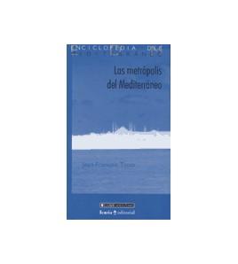 Las metrópolis del Mediterráneo