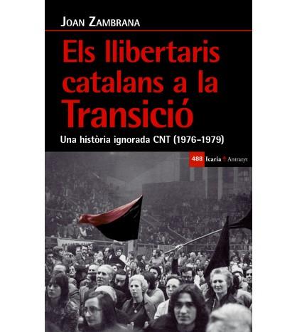 Els llibertaris catalans a la Transició