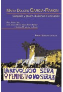 Maria Dolors Garcia-Ramon. Geografía y género, disidencia e innovación