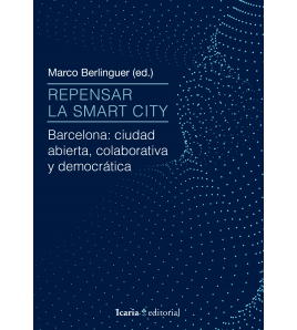 Repensar la smart city