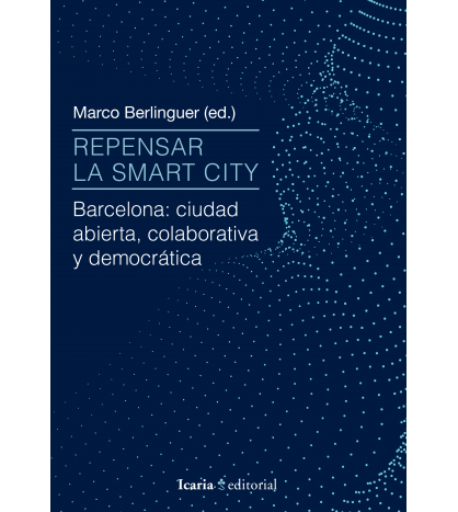 Repensar la smart city