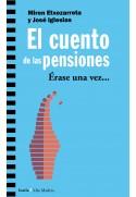 El cuento de las pensiones. Érase una vez…