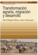 Transformación agraria, migración y desarrollo