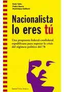 Nacionalista lo eres tú