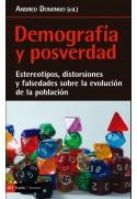 Demografía y posverdad. Estereotipos, distorsiones y falsedades sobre la evolución de la población