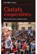 Ciutats cooperatives. Esbossos d'una altra economia urbana