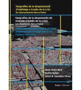 Geografies de la despossessió d'habitatge a través de la crisi.