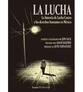 La Lucha. La historia de Lucha Castro y los Derechos Humanos en México