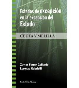 Estados de excepción en la excepción del Estado