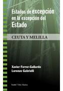 Estados de excepción en la excepción del Estado. Ceuta y Melilla
