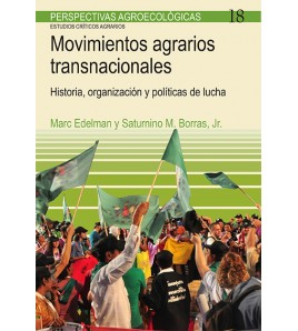 Movimientos agrarios transnacionales. Historia, organización y políticas de lucha