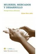 Mujeres, mercados y desarrollo. Perspectivas africanas