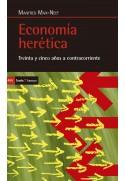 Economía herética. Treinta y cinco años a contracorriente