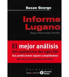 Informe Lugano. Cómo preservar el capitalismo en el siglo XXI (14ª edición)