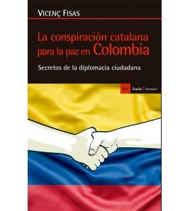 La conspiración catalana para la paz en Colombia