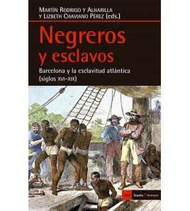 Negreros y esclavos