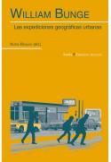 William Bunge. Las expediciones geográficas urbanas