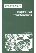 Naturaleza transformada