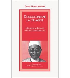 Descolonizar la palabra