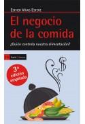 El negocio de la comida. ¿Quién controla nuestra comida? (3ª edición ampliada)