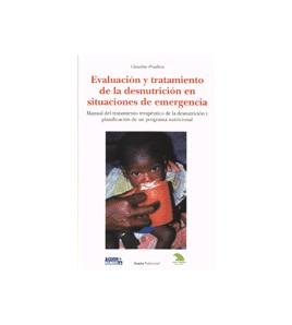 Evaluación y tratamiento de la desnutrición en situaciones de emergencia