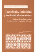 Tecnología, intimidad y sociedad democrática