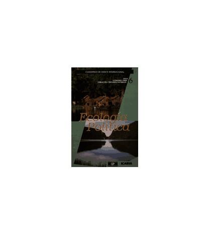 Ecología Política 06. Cuadernos de debate internacional