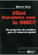 ¿Qué hacemos con la OMC?
