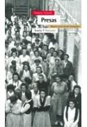 Presas. Mujeres en las cárceles franquistas
