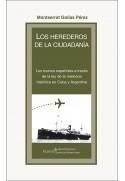 Los herederos de la ciudadanía. Nuevos españoles a través de la ley de la memoria histórica en Cuba y Argentina