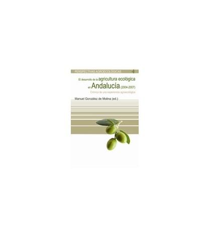 El desarrollo de la agricultura ecológica en Andalucía (2004-2007)