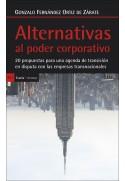 Alternativas al poder corporativo. 20 propuestas para agenda de transición en disputa con empresas transnacionales