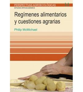 Regímenes alimentarios y cuestiones agrarias