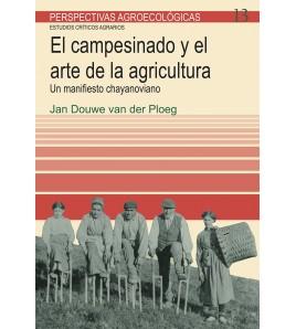El campesinado y el arte de la agricultura. Un manifiesto chayanoviano