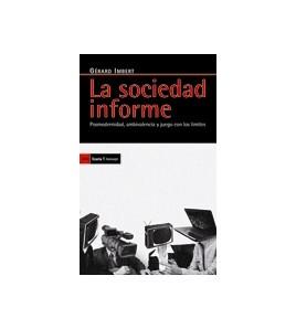 La sociedad informe