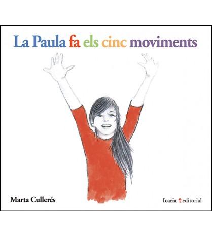 La Paula fa els cinc moviments