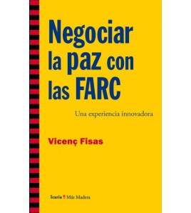 Negociar la paz con las FARC