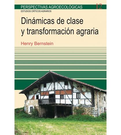 Dinámicas de clase y transformación agraria