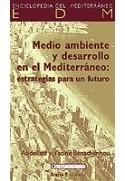 Medio ambiente y desarrollo en el Mediterráneo.