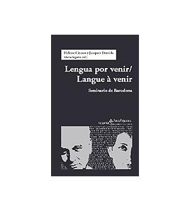 Lengua por venir / Langue à venir. Seminario de Barcelona