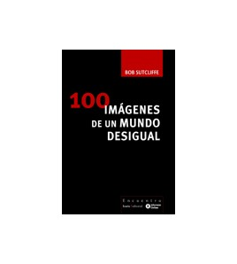 100 imágenes de un mundo desigual
