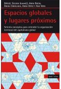 Espacios globales y lugares próximos. 70 conceptos para entender la organización territorial del capitalismo global