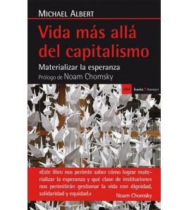 Vida más allá del capitalismo. Materializar la esperanza