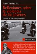 Reflexiones sobre la violencia de los jóvenes. Prólogo de Maria-Àngels Roque