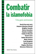 Combatir la islamofobia. Una guía antirracista