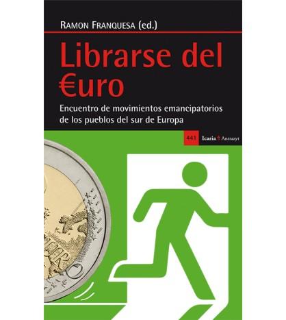 Librarse del euro