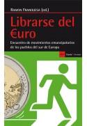 Librarse del euro. Encuentro de movimientos emancipatorios de los pueblos del sur de Europa