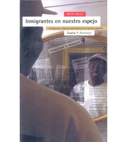 Inmigrantes en nuestro espejo