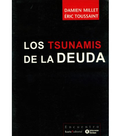 Los tsunamis de la deuda